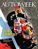 Autoweek Magazine July 25 2016 | MotoGP Who Cares?