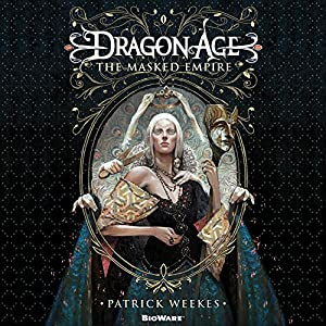 Dragon Age: The Masked Empire Audiobook