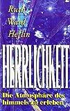 img - for Herrlichkeit: Qie Atmosphare Des Himmels Zu Erleben book / textbook / text book