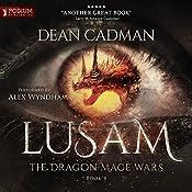 Lusam: The Dragon Mage Wars, Book 4 | Dean Cadman