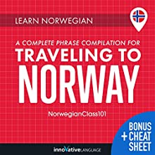 Learn Norwegian: A Complete Phrase Compilation for Traveling to Norway Audiobook by  Innovative Language Learning LLC Narrated by  NorwegianClass101.com