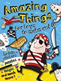 Amazing Things for Boys to Make and Do, Cathy Tincknell, 0486497232