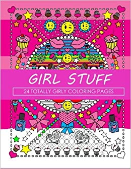 girl stuff 24 totally girly coloring pages