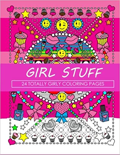 Girl Stuff: 24 Totally Girly Coloring Pages: Amazon.de: Dani ...
