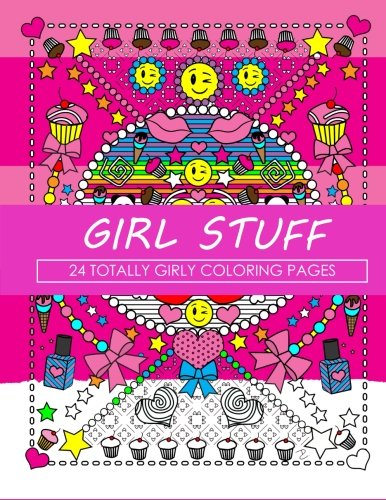 Girl Stuff: 24 Totally Girly Coloring Pages