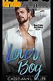 Lover Boy: A Military Single Dad Next Door Romance (Blue Collar Bachelors Book 1)