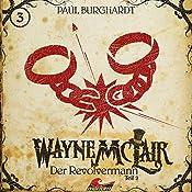 Der Revolvermann 2 (Wayne McLair 3) | Paul Burghardt