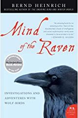 Mind of the Raven: Investigations and Adventures with Wolf-Birds Paperback