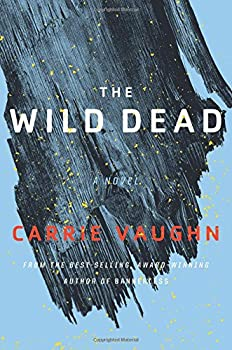 The Wild Dead by Carrie Vaughn fantasy book reviews