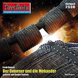 Der Oxtorner und die Mehandor (Perry Rhodan 2530)