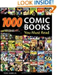 1,000 Comic Books You Must Read
