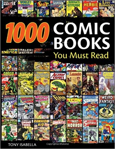 1000 Comic Books You Must Read by Tony Isabella PDF | Dusita