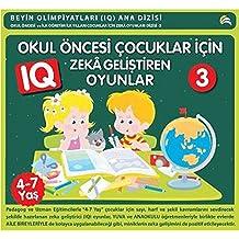 Okul Öncesi Çocuklar Için Zeka Gelis-n Oyunlar 3 (4-7 Yas)