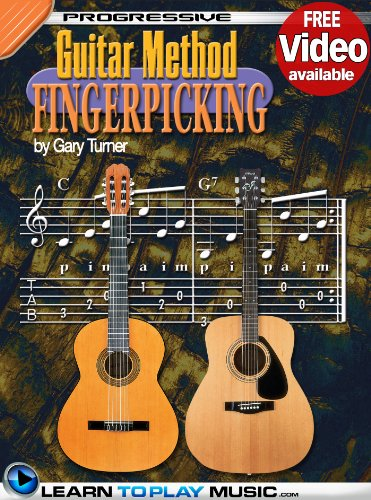 Fingerpicking Guitar Video (Fingerstyle Guitar Lessons for Beginners: Teach Yourself How to Play Guitar (Free Video Available) (Progressive Guitar Method))