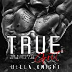 True Grit: The Nighthawks MC, Book 7 | Bella Knight