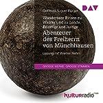 Wunderbare Reisen zu Wasser und zu Lande: Feldzüge und lustige Abenteuer des Freiherrn von Münchhausen | Gottfried August Bürger