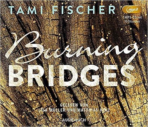 Burning Bridges (Fletcher University, Band 1, Lesung auf 1 MP3-CD)