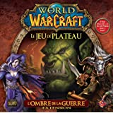 World of Warcraft : Extension L'Ombre de la Guerre (Version Française)