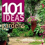 img - for 101 Ideas: Gardens book / textbook / text book
