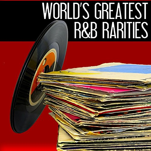 World's Greatest R&B Rarities