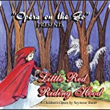 Little Red Riding Hood by Opera on the Go