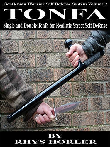 Tonfa, Single and Double Tonfa for Realistic Street Self Defense