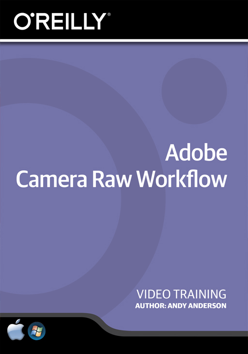 Adobe Camera Raw Workflow [Online Code]