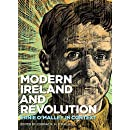 Modern Ireland and Revolution: Ernie O'Malley in Context