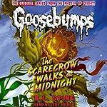 Classic Goosebumps: The Scarecrow Walks at Midnight   R. L. Stine