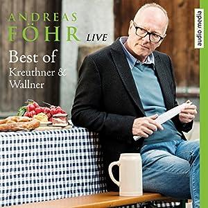 Best of Kreuthner und Wallner Hörspiel