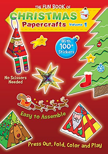 The Fun Book of Christmas Papercrafts, Volume 1: A Book of Press-outs and 100+ Stickers for Kids to Make their Own Ornaments, Decorations and Greetings. (For Christmas Make Decorations Kids)
