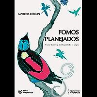Fomos planejados: a maior descoberta científica de todos os tempos (Portuguese Edition)
