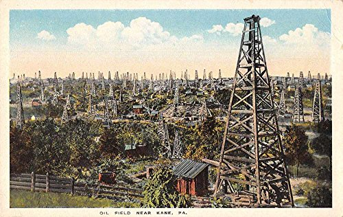 Kane Oil - Kane Pennsylvania Oil Field Oil Wells Scenic Antique Postcard J74585