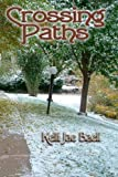 Crossing Paths, Kelli Jae Baeli, 1440449716