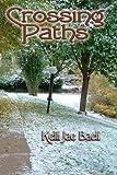 Crossing Paths, Kelli Jae Baeli, 1440449716