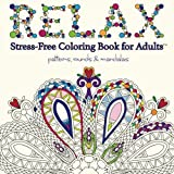 Search : Relax: Adult Coloring Book (Stress Free Coloring Books For Adults)