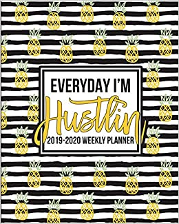 Games With Gold April 2020.Amazon Com Everyday I M Hustlin 2019 2020 Weekly Planner
