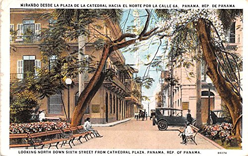 Looking north down Sixth Street from Cathedral Plaza Republic of Panama Panama Postcard