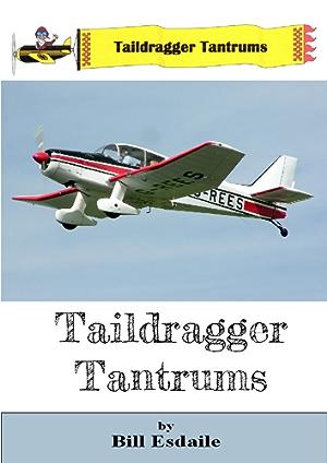 Taildragger Tantrums