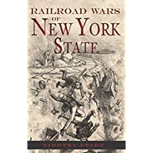 Railroad Wars of New York State