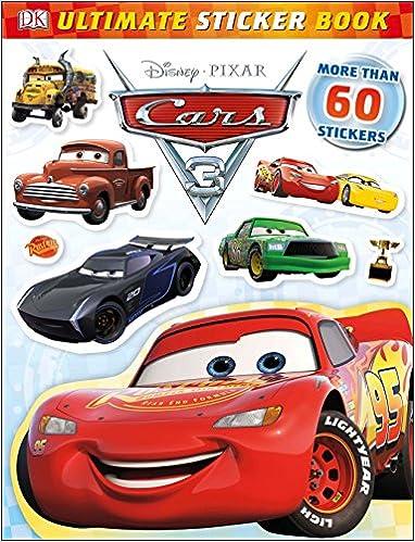 Ultimate Sticker Book Disney Pixar Cars 3 Books Lauren Nesworthy 9781465455604 Amazon