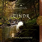 Tindr: Book Five of The Circle of Ceridwen Saga   Octavia Randolph