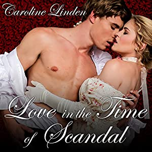 Love in the Time of Scandal Audiobook