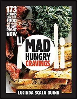 Mad Hungry Cravings: Lucinda Scala Quinn: 8601400432068