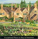 Karen Brown's England, Wales & Scotland 2010: Exceptional Places to Stay & Itineraries (Karen Brown's England, Wales & Scotland: Exceptional Places to Stay & Itineraries)