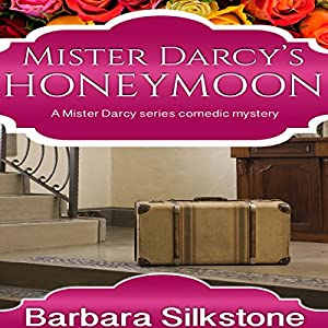 Mister Darcy's Honeymoon Audiobook