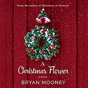A Christmas Flower Audiobook