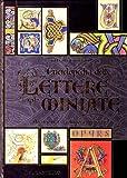 Enciclopedia delle lettere miniate : una raccolta di calligrafie decorative