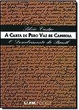 A Carta De Pero Vaz De Caminha - Coleção L&PM Pocket