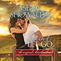 Can't Let Go: Original Heartbreakers Audiobook by Gena Showalter Narrated by Savannah Richards